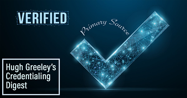The Importance of Primary Source Verification on Provider Credentials